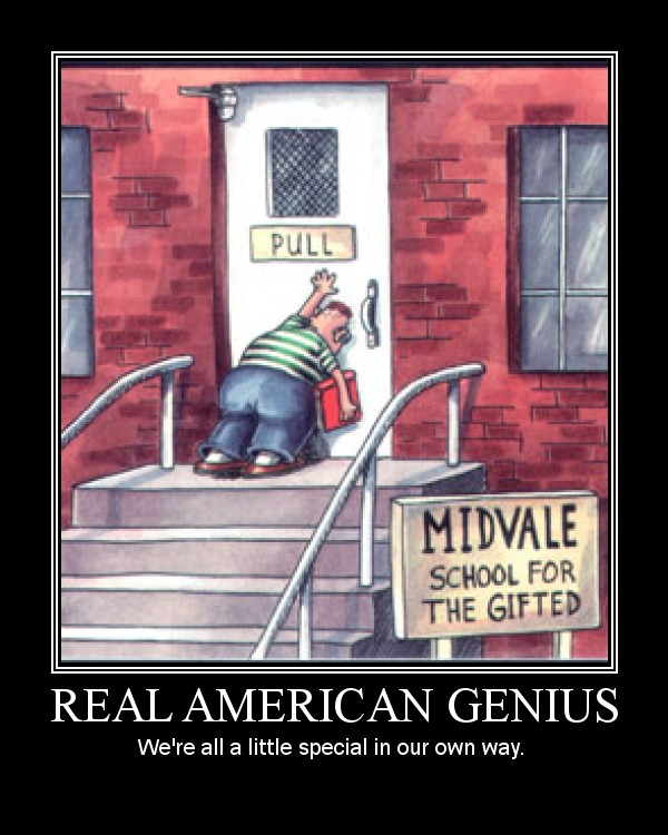 Real American Genius - We're all a a little special in our own way